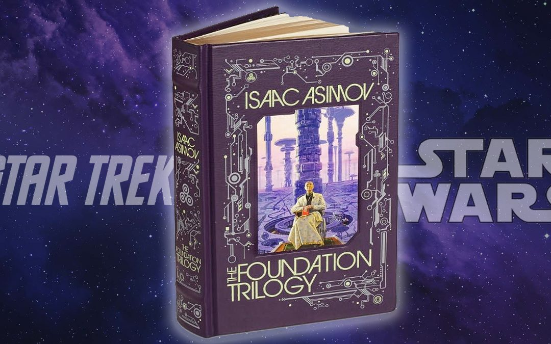 Isaac Asimov's Foundation Trilogy with Star Trek and Star Wars in nebula background